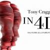 Tony Cragg in 4D: dal fluire alla stabilità.
